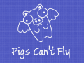 Pigs Can't Fly : Prototype v1