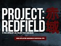 Project: Redfield is alive and well!