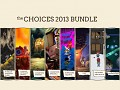 The Choices 2013 Bundle is launched