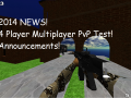 2014 News! - 4 Players - Multiplayer PvP Video (ALPHA!)