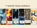 The Vapor Trail Bundle is launched