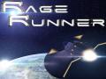 Rage Runner Update & Greenlight