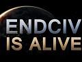 EndCiv is alive