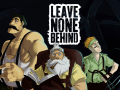 Leave None Behind - Kickstarter Launched!