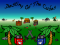 Destiny Of The Cubes - Ice And Fire ( Alpha1.7 ) Available