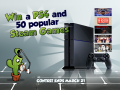 Win a PS4 or 1 out of 50 Steam games
