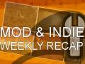 Mod & Indie weekly wrap