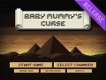 Baby Mummy's Curse : It's done!