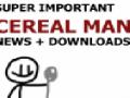 Super Important Cereal Man News - New Man