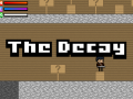The Decay - News #3
