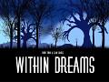 "Within Dreams Teaser Trailer - ""Silence"""