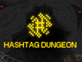 Hashtag Dungeon Release Date Announcement!