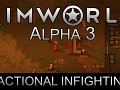 RimWorld Alpha 3 - Factional Infighting released