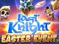 Last Knight Easter Event!