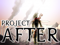 Project AFTER is now on Greenlight