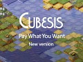 Cubesis - New Version, Pay What You Want