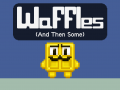 Waffles (And Then Some) Demo Reviewed by Softpedia