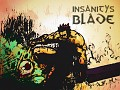 Insanity's Blade Gameplay Trailer Launched!