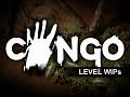 Congo - Level WIPs