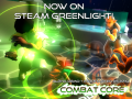 Combat Core Greenlight launched! New Trailer + Demo and Kickstarter Dates
