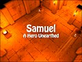 Added Samuel: A Hero Unearthed to IndieDB
