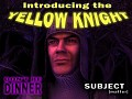 The Yellow Knight Update