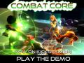 Combat Core Kickstarter Alpha Demo!