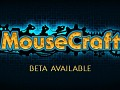 MouseCraft Beta available now!