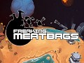 Attention Humans: Freaking Meatbags Now Available on Early Access