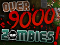Over 9000 Zombies! Coming to Steam Early Access