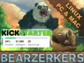 BEARZERKERS- BEARZERKERS - Subversive Indirect Multiplayer Kickstarter