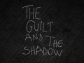The guilt and the shadow on steam greenlight!