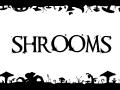 Project Shrooms on IndieDB!