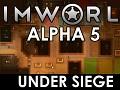 RimWorld Alpha 5 - Under Siege released