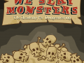 We Slay Monsters now on sale! (early access)