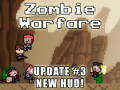 Zombie Warfare Update #3 - New HUD!
