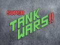 SUPER TANK WARS!! Gameplay Trailer (Round 1)