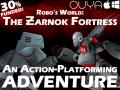 Robo's World: The Zarnok Fortress NOW ON KICKSTARTER