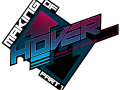 """Hover:RoG"" Kickstarter success & Making of"