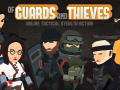 """Of Guards and Thieves""  Available on Steam Now!"