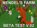 Mendel's Farm Beta v.02 - Come play!