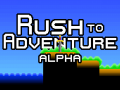 Rush to Adventure alpha released