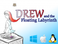"""Drew and the Floating Labyrinth"" Now On Kickstater!"