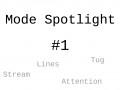 Mode Spotlight #1