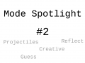 Mode Spotlight #2