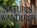What is Nature's Wanderer? and what do you think?