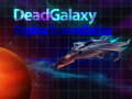 Dead Galaxy alpha is out!
