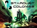 Come and play Stardust Colonies this weekend in Brighton, UK!