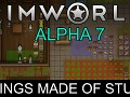 RimWorld Alpha 7 - Things Made of Stuff released