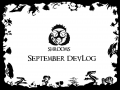 September DevLog - Changes are coming!